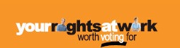 Your Rights At Work – Worth voting for