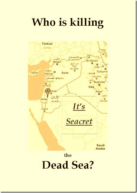 Who is killing the Dead Sea
