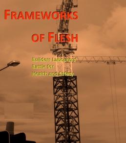 frameworks-of-flesh-builders-labourers-battle-for-health-and-safety3.jpg